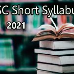 HSC 2021 Short Syllabus All Subject – Download PDF